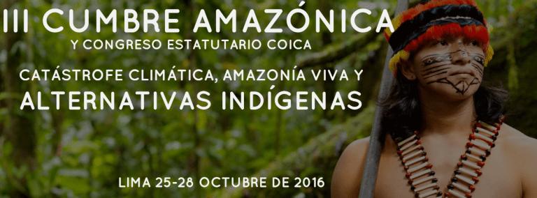 III CUMBRE AMAZÓNICA CATÁSTROFE CLIMÁTICA, AMAZONÍA VIVA Y ALTERNATIVAS INDÍGENAS