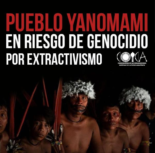 Pueblo YANOMAMI, EN RIESGO DE GENOCIDIO POR EXTRACTIVISMO