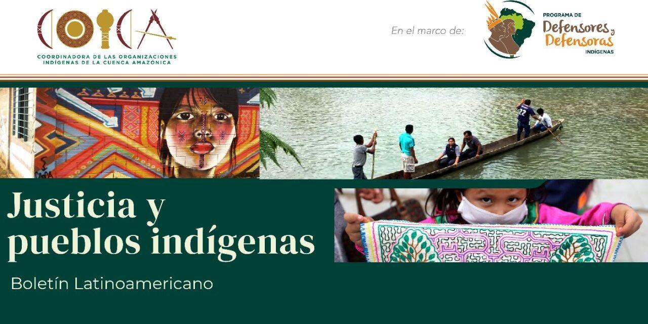 Boletín Latinoamericano: Justicia y pueblos indígenas